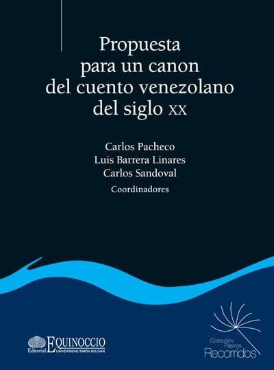 propuesta para un canon del cuento venezolano del siglo xx